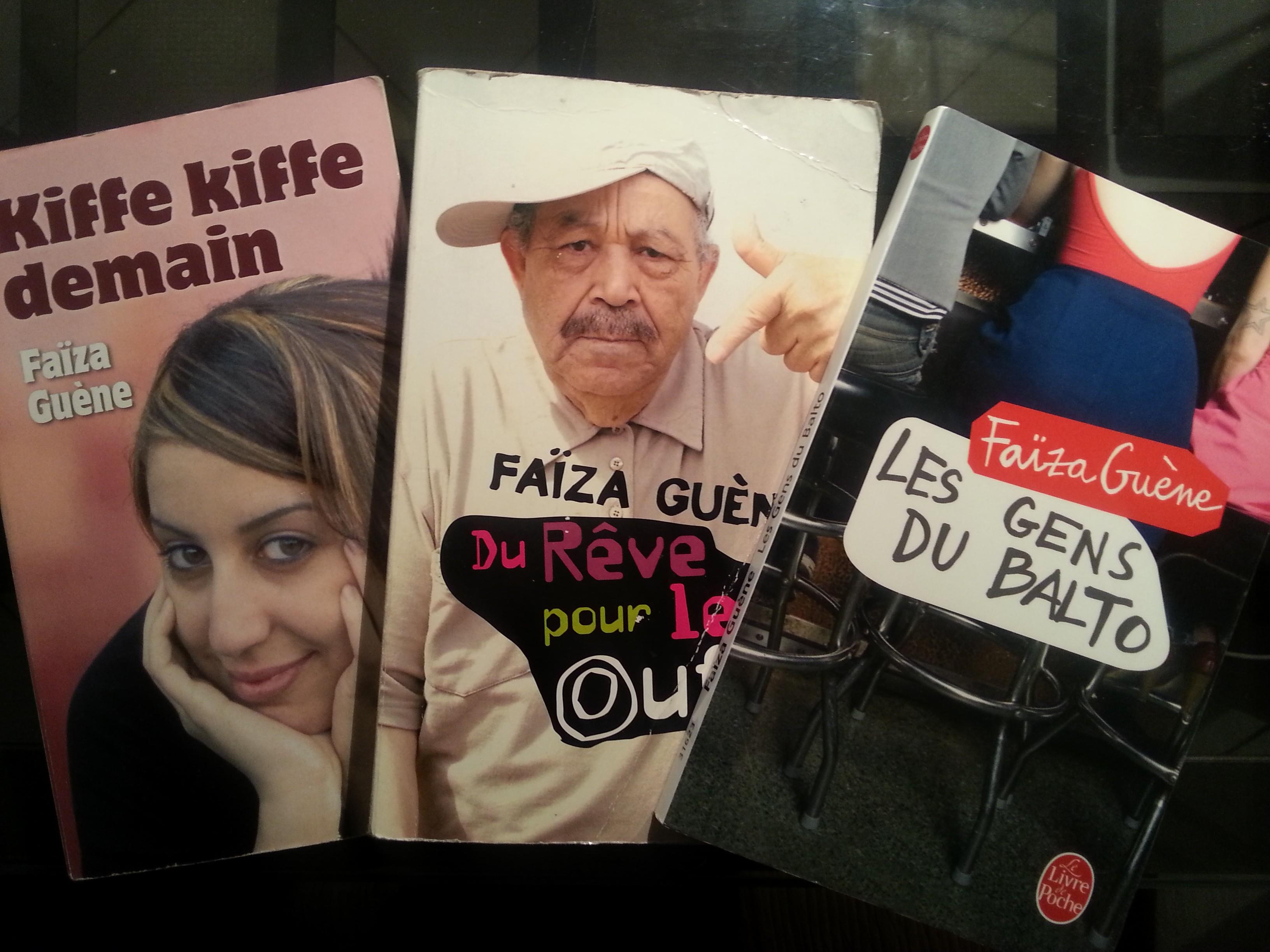 Kif kif demain, Du rêve pour les oeuf e Les gents du Balto - Faïza Guène