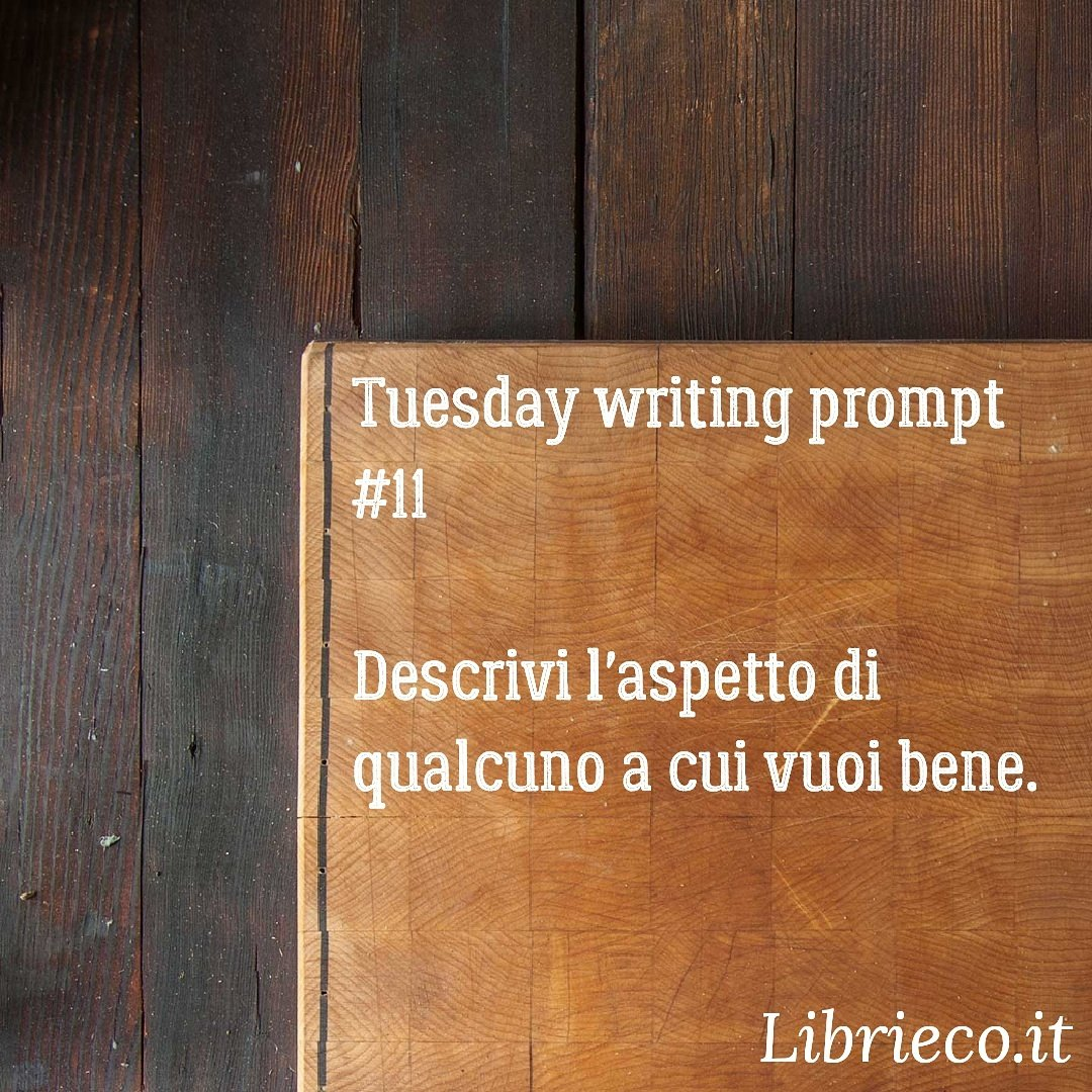 Tuesday writing prompt #11