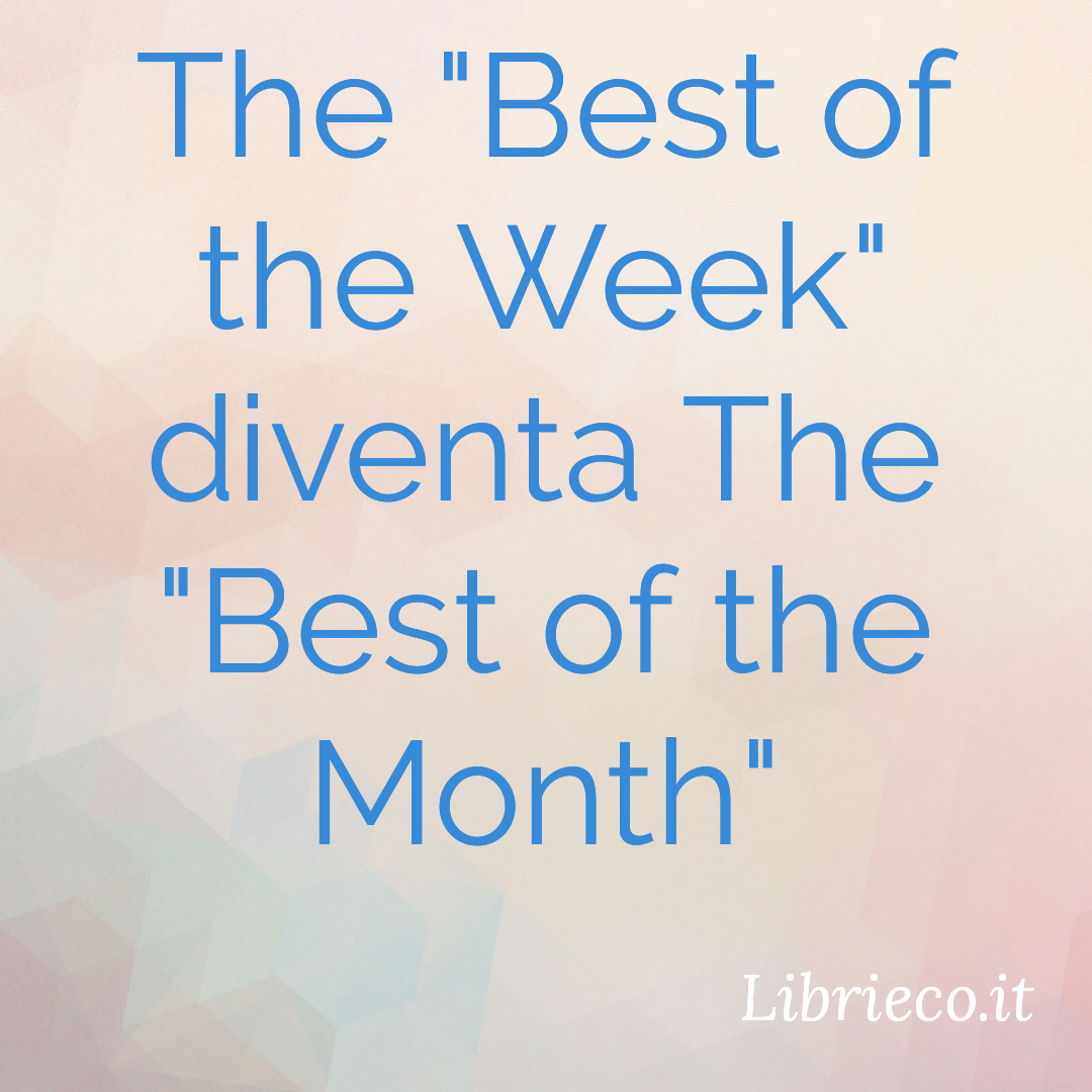 The Best of the Month