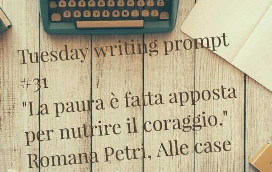 Tuesday writing prompt #31