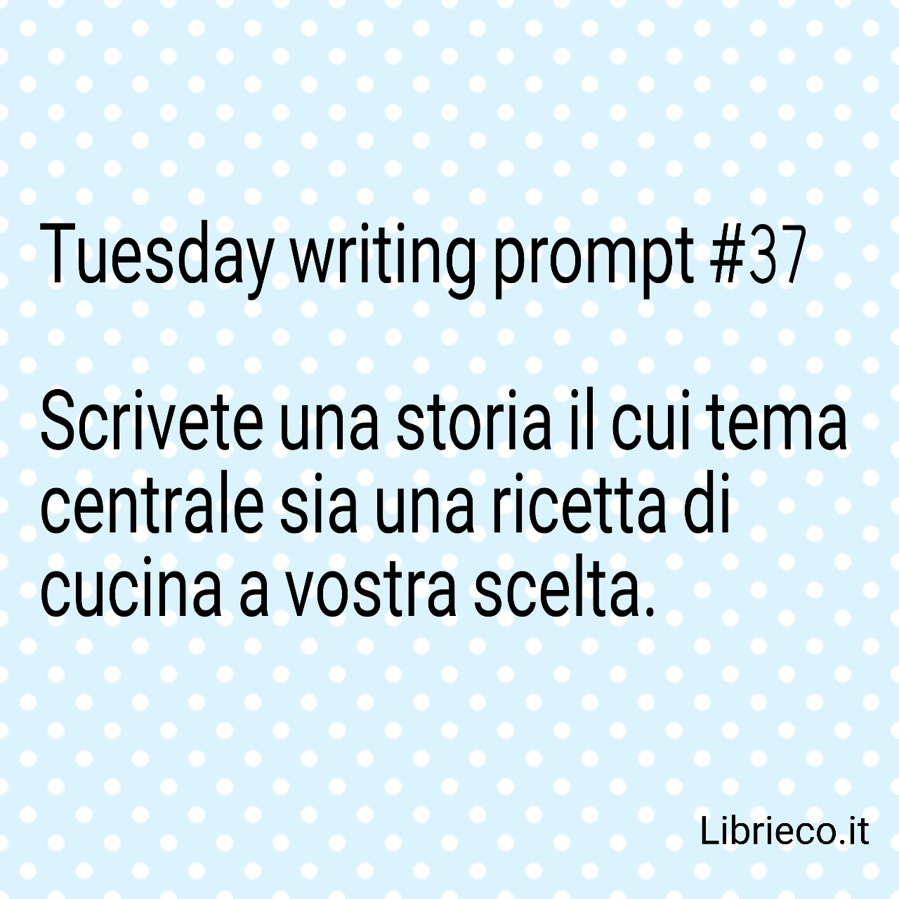 Tuesday writing prompt #37